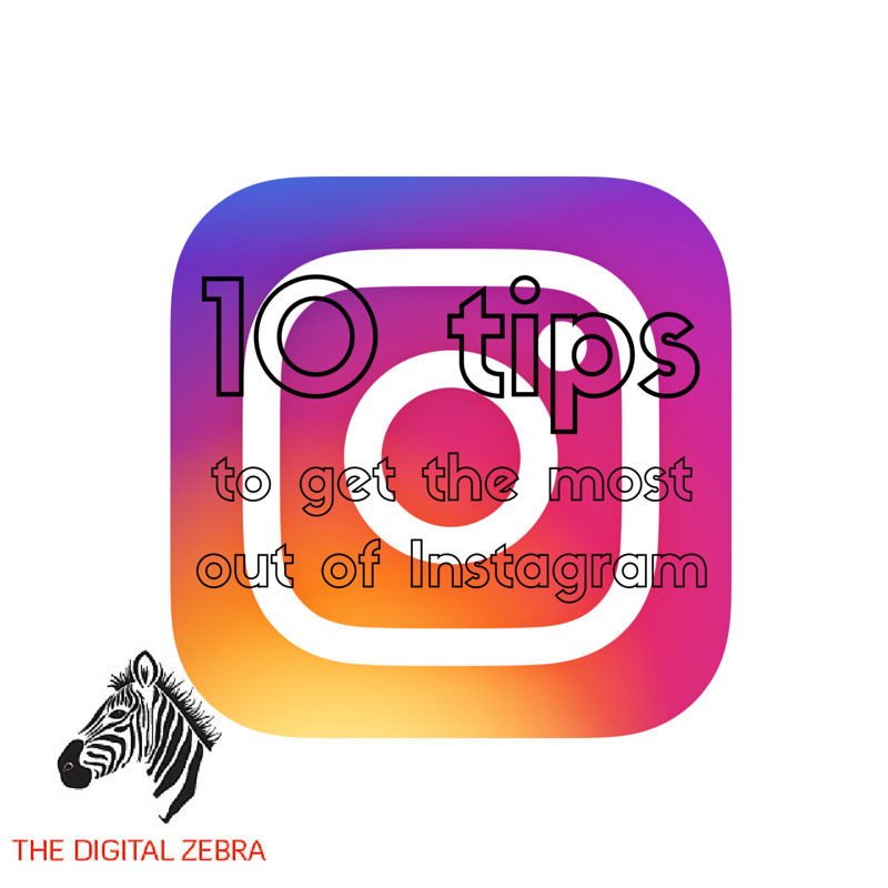 The Digital Zebra - ten Instagram tips